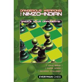 Dangerous Weapons: the Nimzo-Indian