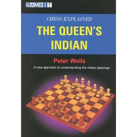 Chess Explained: The Queen's Indian