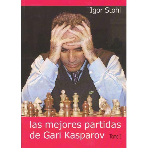 Las Mejores Partidas de Gari Kasparov tomo I