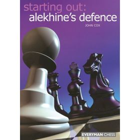 Starting Out: Alekhine's Defence