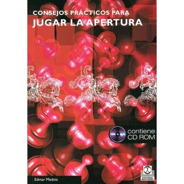 Consejos Prácticos para Jugar la Apertura (Libro + CD-ROM)