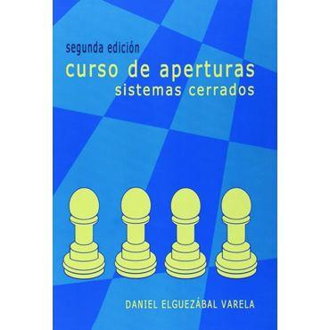 Curso de Aperturas - Sistemas Cerrados 2ª Ed.
