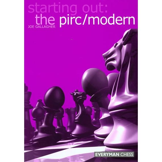 Starting Out: the Pirc/Modern