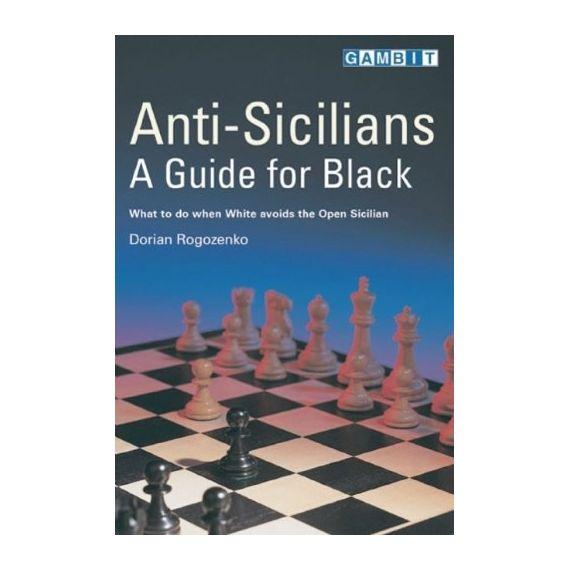 Anti-Sicilians: A Guide for Black