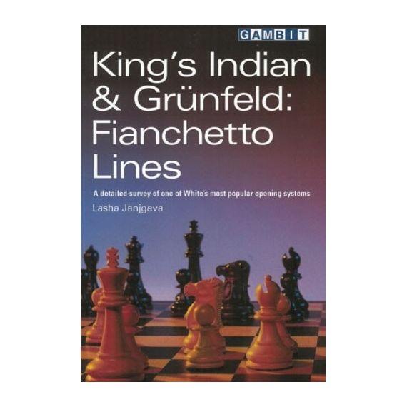 King´s Indian & Grünfeld: Fianchetto Lines