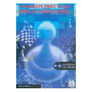 Consejos Prácticos para el Medio Juego (Libro + CD-ROM)