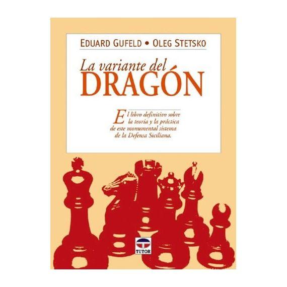 La Variante del Dragón