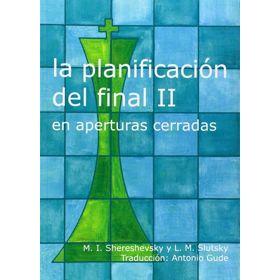 La Planificación del Final II