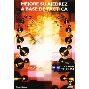 Mejore su Ajedrez a Base de Táctica (Libro + CD-ROM)