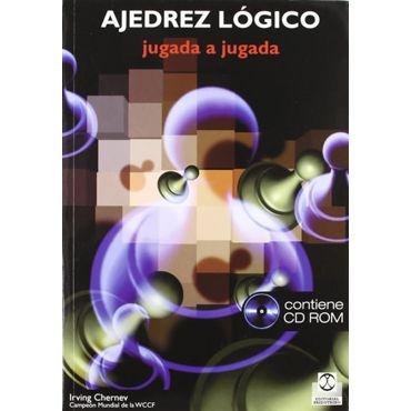 Ajedrez Lógico (Libro + CD-ROM)