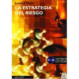 Leonid Stein. La Estrategia del Riesgo (Libro + CD-ROM)