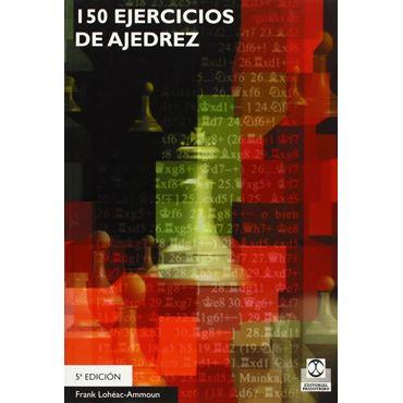 150 Ejercicios de Ajedrez