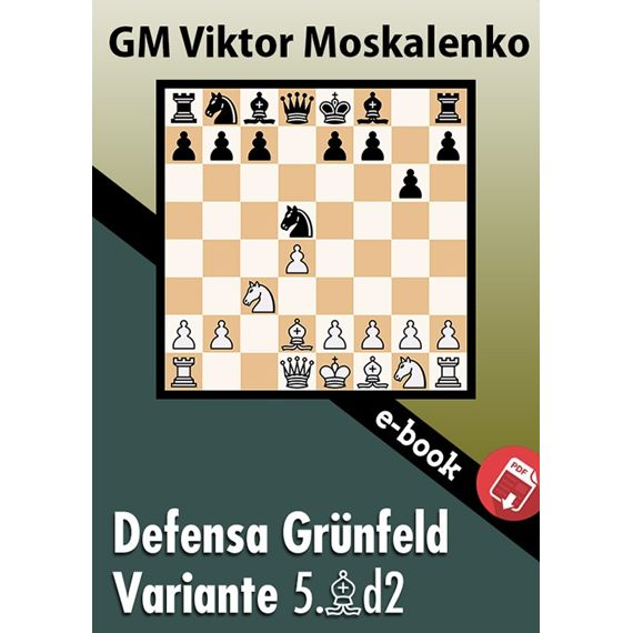 Ebook: Defensa Grünfeld, Variante 5.Ad2