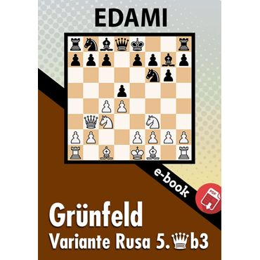 Ebook: Defensa Grunfeld - Variante Rusa