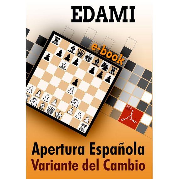 Ebook: Apertura Española, Variante del Cambio