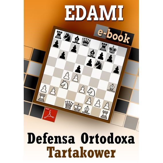 Ebook: Defensa Ortodoxa - variante Tartakower