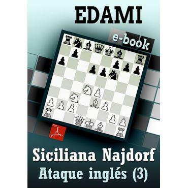 Ebook: Siciliana Najdorf - Ataque Inglés (3)