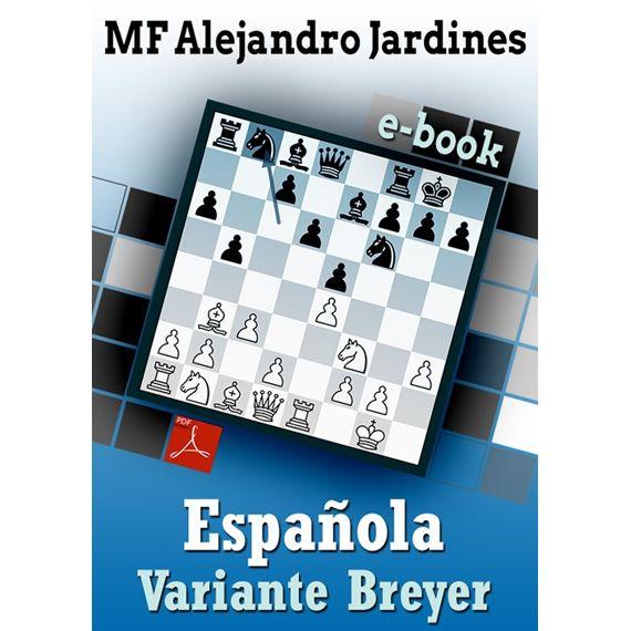 Ebook: Apertura Española - Variante Breyer