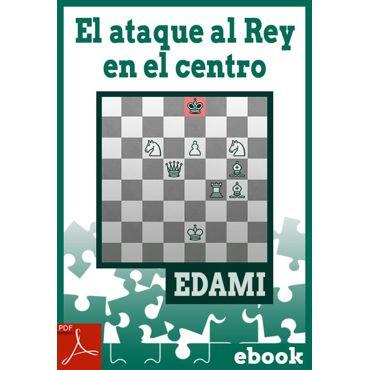Ebook: El ataque al rey en el centro