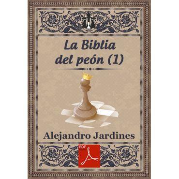 Ebook: La Biblia del Peón - Parte I