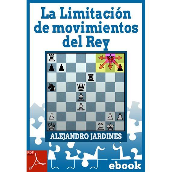 Ebook: La Limitación de movimientos del Rey