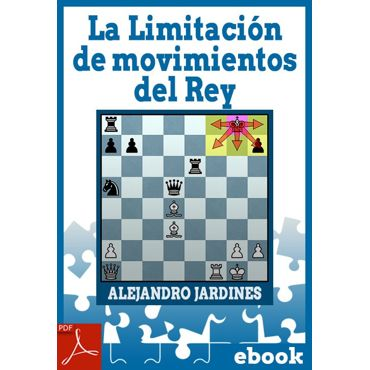 Ebook: La Limitación de movimientos del Rey