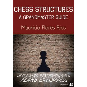 Chess Structures: A Grandmaster Guide (cartoné)
