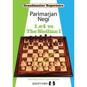 Grandmaster Repertoire: 1.e4 vs the Sicilian I (cartoné)