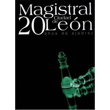 Magistral Ciudad de León. 20 Años de Ajedrez