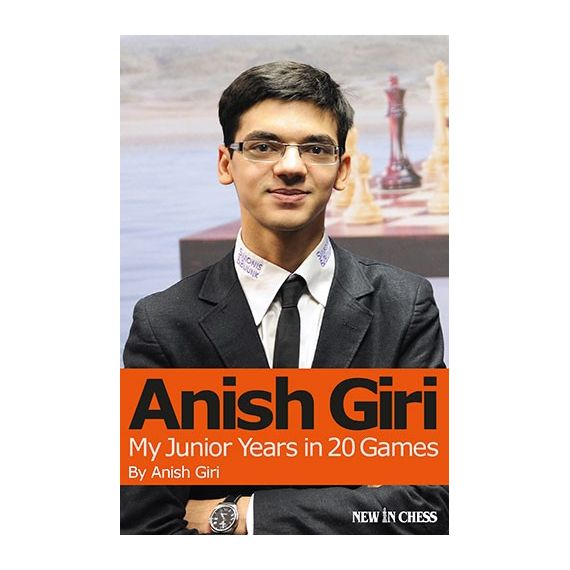 Anish Giri. My Junior Years in 20 Games