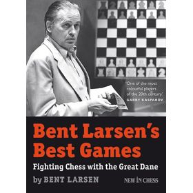 Bent Larsen's Best Games