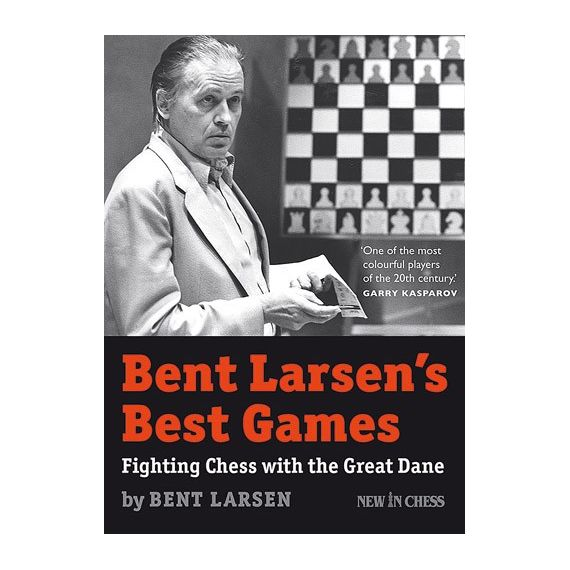Bent Larsen's Best Games