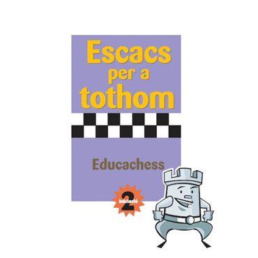 Escacs per a Tothom - Iniciació 2