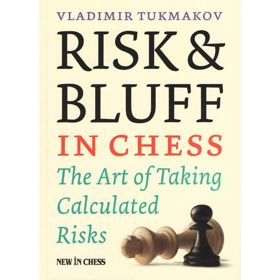 Risk & Bluff in Chess