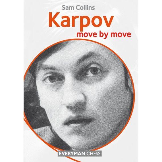Move by Move: Karpov