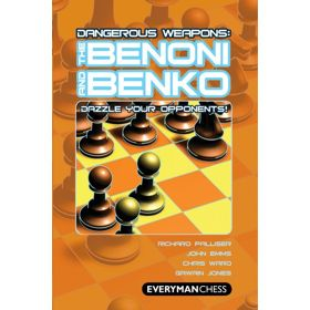 Dangerous Weapons: the Benoni and Benko