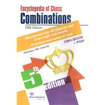 Encyclopedia of Chess Combinations 5th. ed.