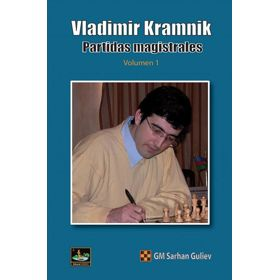 Vladimir Kramnik: Partidas Magistrales (vol. 1)