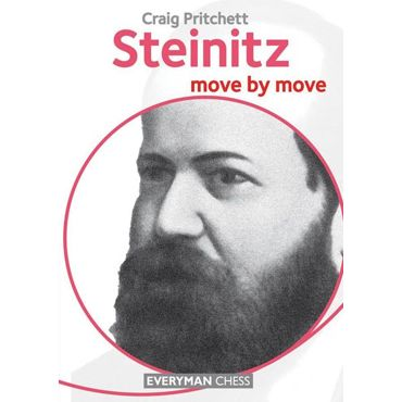 Move by Move: Steinitz