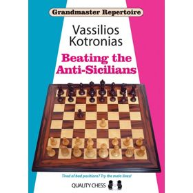 Grandmaster Repertoire 6A: Beating the Anti-Sicilians (cartoné)