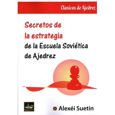 Secretos de la Estrategia de la Escuela Soviética
