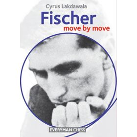 Move by Move: Fischer