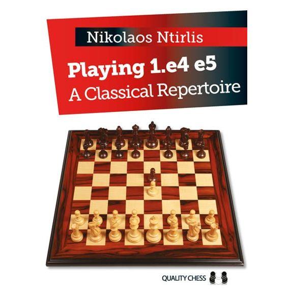 Playing 1.e4 e5 - A Classical Repertoire (cartoné)