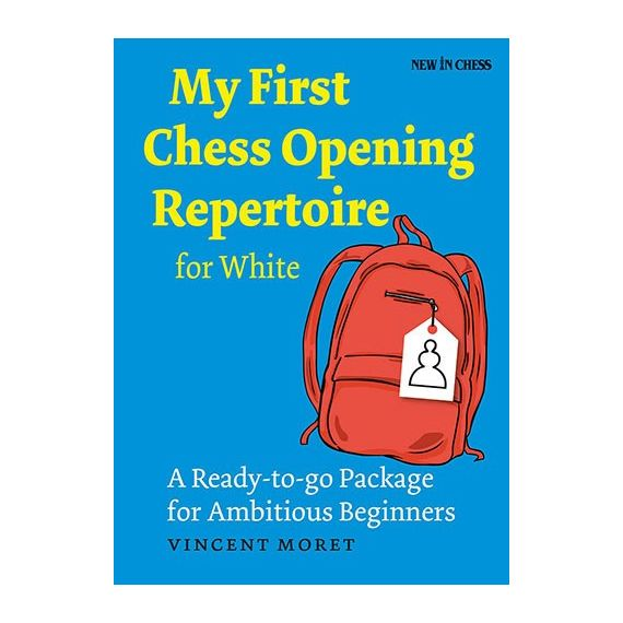 My First Chess Opening Opening Repertoire for White