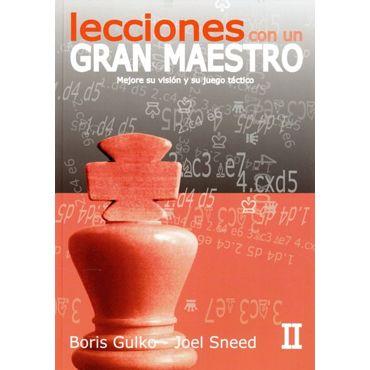 Lecciones con un Gran Maestro II