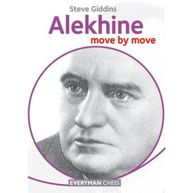 Move by Move: Alekhine