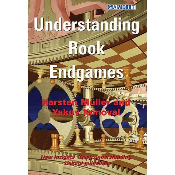 Understanding Rook Endgames