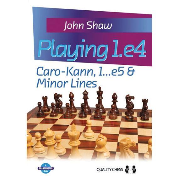 Playing 1.e4: Caro-Kann, 1...e5 & Minor Lines (cartoné)