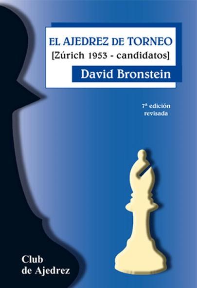 El Ajedrez de Torneo (7ª ed. revisada)