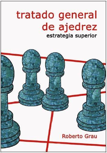 Tratado General de Ajedrez - Tomo IV